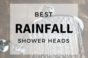 best rainfall shower heads